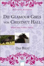 Die Glamour Girls von Chestnut Hall - Das Biest