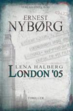 Lena Halberg: London '05