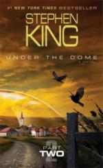 Under the Dome Part II