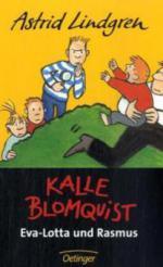 Kalle Blomquist , Eva-Lotta und Rasmus