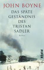Das späte Geständnis des Tristan Sadler