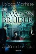 Die Dawson Brüder - Gefährliches Spiel ( Band 1 )