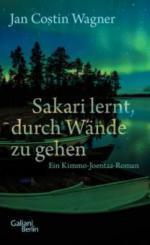 Sakari lernt, durch Wände zu gehen - Jan Costin Wagner