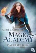 Magic Academy - Das erste Jahr