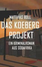 Das Koeberg Projekt - Matthias Boll