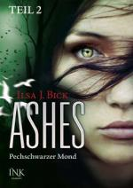 Ashes - Pechschwarzer Mond - Teil 2