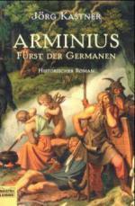 Arminius, Fürst der Germanen