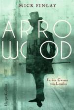 Arrowood - In den Gassen von London - Mick Finlay