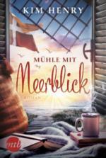 Mühle mit Meerblick - Kim Henry