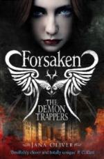 Forsaken. The Demon Trapper's Daughter. Die Dämonenfängerin, Aller Anfang ist Hölle, englische (UK) Ausgabe