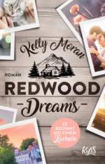 Redwood Dreams - Es beginnt mit einem Lächeln - Kelly Moran
