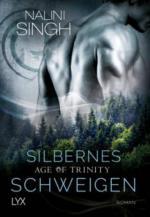 Age of Trinity - Silbernes Schweigen - Nalini Singh