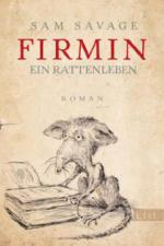 Firmin - Ein Rattenleben