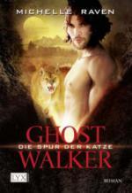 Ghostwalker 01. Die Spur der Katze