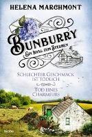 Bunburry - Ein Idyll zum Sterben - Helena Marchmont
