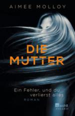 Die Mutter - Aimee Molloy