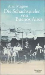 Die Schachspieler von Buenos Aires - Ariel Magnus