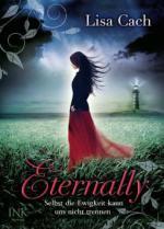 Eternally - Selbst die Ewigkeit kann uns nicht trennen