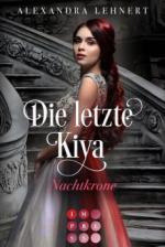 Die letzte Kiya 2: Nachtkrone
