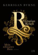 Victorian Rebels - Mein schwarzes Herz