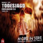 Mord in Serie - Todesjagd-Freelancer 2.0, 1 Audio-CD