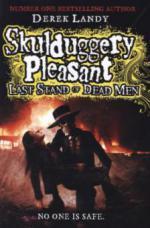 Skulduggery Pleasant - Last Stand Of Dead Men