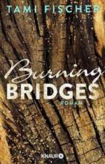Burning Bridges - Tami Fischer
