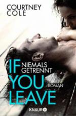 If you leave - Niemals getrennt