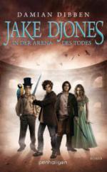 Jake Djones, In der Arena des Todes