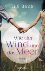 Wie der Wind und das Meer