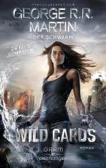 Wild Cards. Die erste Generation 02 - Der Schwarm