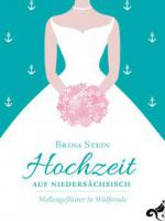 Hochzeit auf Niedersächsisch -
