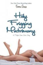 Holy Frigging Matrimony: A Tangled Series Short Story