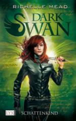 Dark Swan 04. Schattenkind