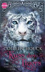 Kuss des Tigers 01 - Eine unsterbliche Liebe