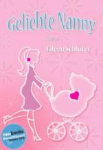 Geliebte Nanny - Eileen Schlüter