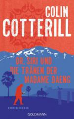 Dr. Siri und die Tränen der Madame Daeng - Colin Cotterill