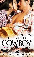 Ich will dich, Cowboy! Roman