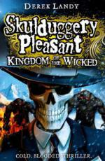 Skulduggery Pleasant - Kingdom Of The Wicked