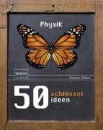 50 Schlüsselideen Physik