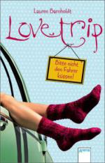 Lovetrip - Bitte nicht den Fahrer küssen!