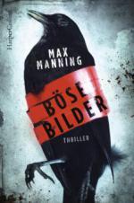 Böse Bilder - Max Manning