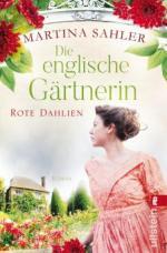 Die englische Gärtnerin - Rote Dahlien