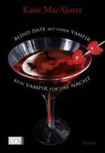 Blind Date mit einem Vampir. Kein Vampir für eine Nacht