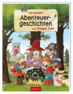 Die lustigsten Abenteuergeschichten von Erhard Dietl