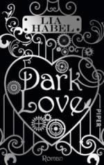 Dark Love - Lia Habel