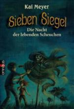 Sieben Siegel - Die Nacht der lebenden Scheuchen