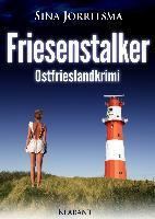 Friesenstalker. Ostfrieslandkrimi