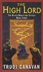 The Black Magician 3. The High Lord