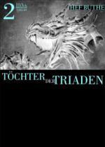 Töchter der Triaden - Band2